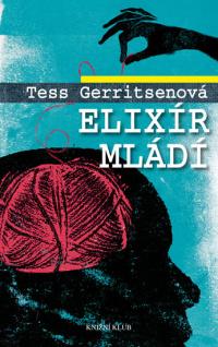 Tess Gerritsenová Elixír mládí