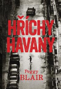 Peggy Blair Hříchy Havany