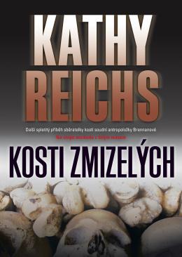 Kosti zmizelých Kathy Reichs
