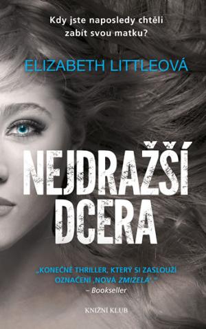 nejdrazsi-dcera-elizabeth-littleova