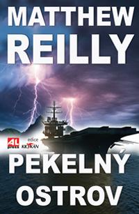 Matthew Reilly Pekelný ostrov