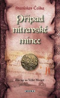 Stanislav Češka Případ nitravské mince