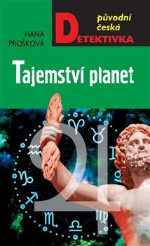 Hana Prošková Tajemství planet