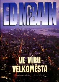 Ed McBain Ve víru velkoměsta