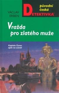 Václav Erben Vražda pro zlatého muže