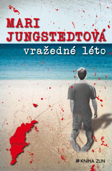 Vražedné léto Mari Jungstedtová