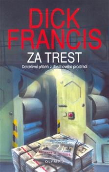 Dick Francis Za trest