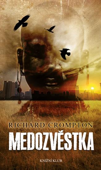 Richard Crompton Medozvěstka