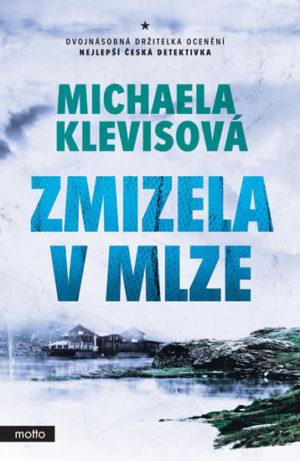 Michaela Klevisová - Zmizela v mlze