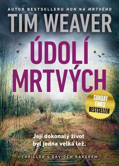 obálka knihy Tim Weaver Údolí mrtvých